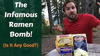 The Ramen Bomb: Best Backpacking Meal? (Tried And Tested) - Backcountry Forward