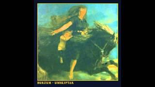 Burzum - Umskiptar [2012] (full album)