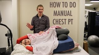 HOW TO DO MANUAL CHEST PT (Airway Clearance)