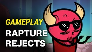 Rapture Rejects [Pre-alpha] | Gameplay Friday with Earnest