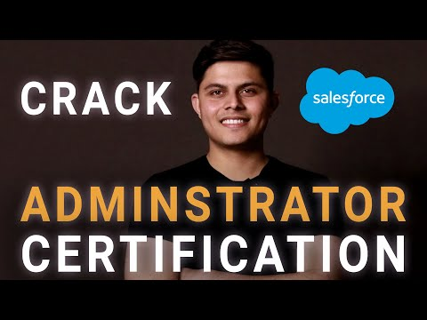 Tips to crack the Salesforce Administrator Certification exam in one ...