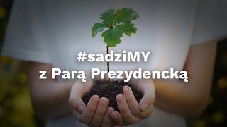 Film do artykułu: Akcja #sadziMY. W...