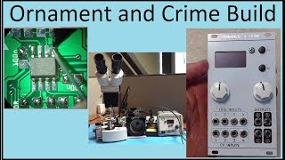 Download Video Ornament And Crime Full Build Tutorial - SMD Soldering and Assembly MP3 3GP MP4