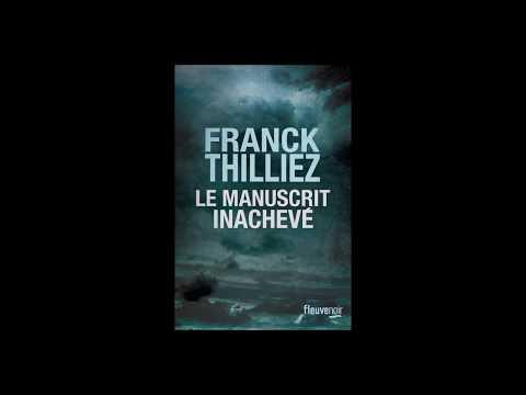 Le Manuscrit inachevé - Franck THILLIEZ   Livre audio (neuf)