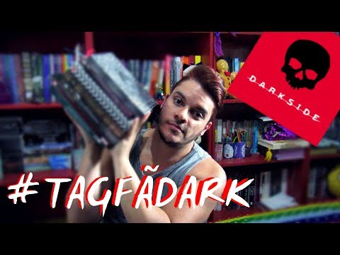 TAG FÃ DARK - DARKSIDE BOOKS | Tags #030