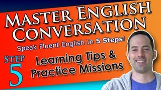 English Learning & Speaking Tips - Master English Conversation - English Fluency Training Course