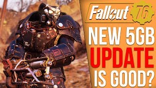 Fallout 76 Got a 5GB Update