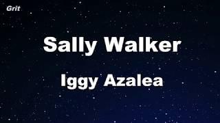 Sally Walker   Iggy Azalea Karaoke 【No Guide Melody】 Instrumental