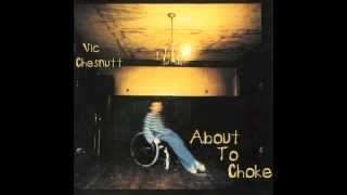 "VIC CHESNUTT --  ""Little Vacation"""