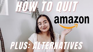 HOW TO QUIT AMAZON PRIME | Why You Need To Quit + Amazon Alternatives