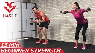 15 Min Beginner Weight Training for Beginners Workout: Strength Training Dumbbell Workouts Women Men