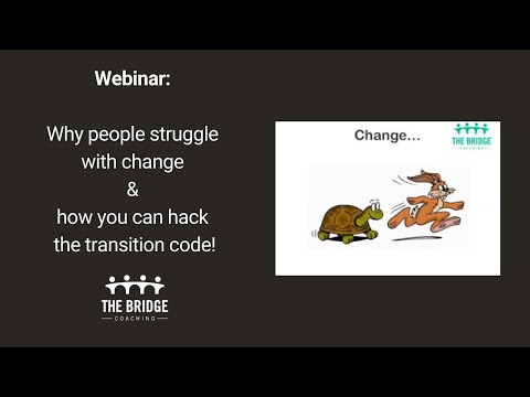 Webinar: Why people struggle with change