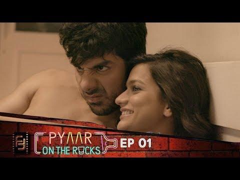 Pyaar on the Rocks - Web Series Episode 1