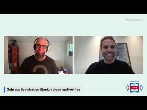 Cloud Native Live: Improving the Kubernetes experience – eliminating toil and tribal knowledge