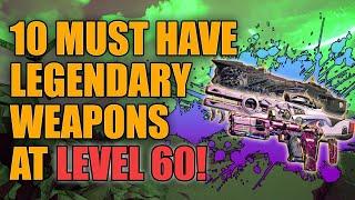 Borderlands 3 | 10 Must Have Legendary Weapons at Level 60 - Best Legendaries for End Game Builds