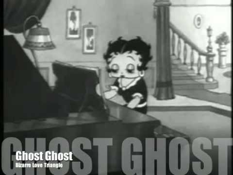 Bizarre Love Triangle - Ghost Ghost - Official Music Video