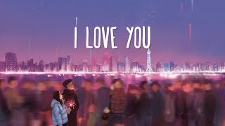 Billie Eilish ~ I Love You (Lyrics)