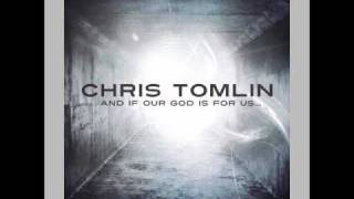 Chris Tomlin- I Will Rise