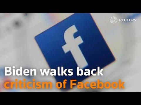 Biden walks back his criticism of Facebook