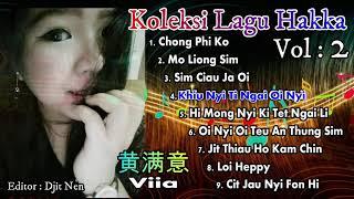 Koleksi Lagu Hakka Singkawang 2018 Vol 2 ( Smule Hakka Singkawang )