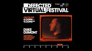 Duke Dumont - Defected Virtual Festival