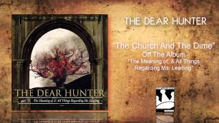 "The Dear Hunter ""The Church And The Dime"""