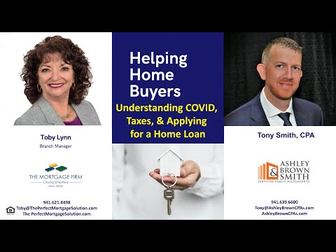 Understanding COVID, Taxes, & Applying for a Home Loan
