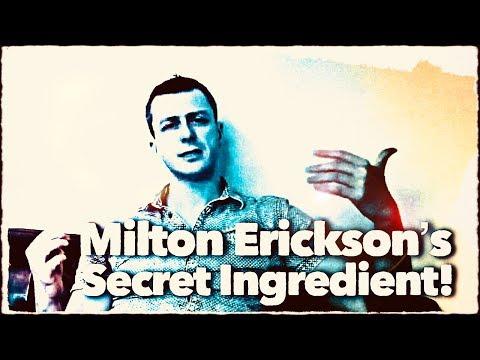 Milton Erickson's Secret Ingredient