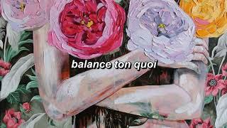 Angèle - Balance ton quoi [Lyrics + English Sub]
