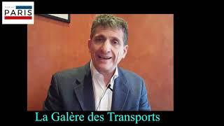 La Galère des Transports à Paris !