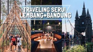 Gambar cover Traveling Seru ke Lembang dan Bandung   Orchid Forest, Dago Bakery, Art Deco, Kalpatree