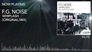 FO140R049: F.G. Noise - Whiplash (Original Mix)