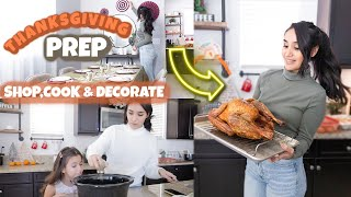 THANKSGIVING PREP // SHOP, COOK, CLEAN AND DECORATE WITH ME 2019