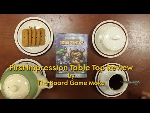 First Impression Table Top Review: Epic Monster Tea Party