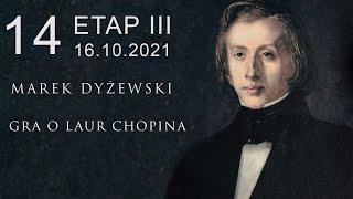 "Marek Dyżewski: ""GRA O LAUR CHOPINA"" -14-"
