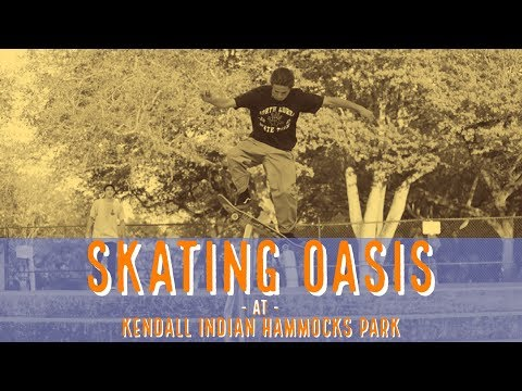 Kendall Indian Hammocks Park has a skating oasis in its heart