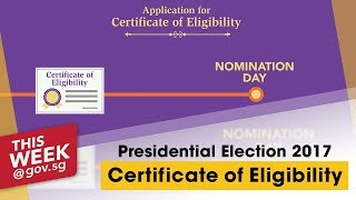 ThisWeek@Gov.sg | Certificate of Eligibility Process Explained