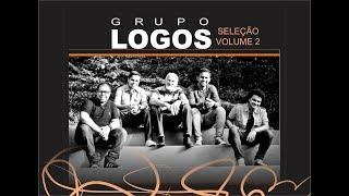 Grupo Logos - Seleção Volume 2