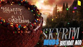Skyrim Mods - Birthday Mod