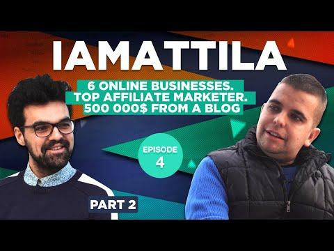 iAmAttila. 6 online businesses. Top affiliate marketer. 500 000$ from a blog. Part 2 видео