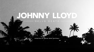 Johnny Lloyd   Hello Death