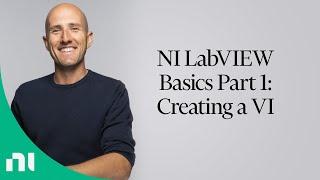 NI LabVIEW Basics Part 1: Creating A VI