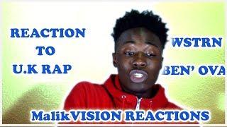 MalikVISION REACTS TO U.K. RAP ( WSTRN BEN' OVA) | MalikVISION REACTIONS