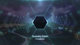 Dramatic Trailer (Production Music)