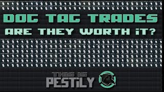 Dog Tag Trades - Are they worth it? - Escape from Tarkov - Video Youtube