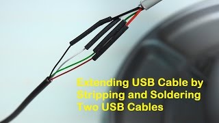 Extending USB Cable by Stripping and Soldering Two USB Cables