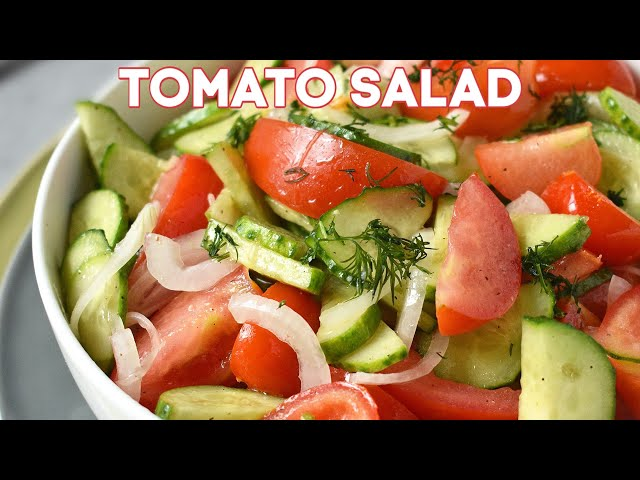Tomato and Cucumber Salad + Video