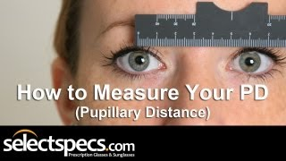 How to Measure Your PD (Pupillary Distance) with SelectSpecs (HD)