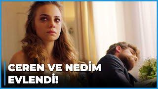 Ceren, Nedim'le EVLENDİ! - Zalim İstanbul 8. Bölüm