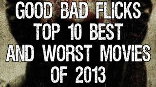 Top 10 Best And Worst Movies Of 2013   Good Bad Flicks